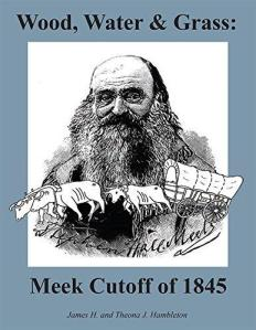 Water and Grass: Meek Cutoff of 1845